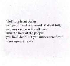 Self love. [Beau Taplin]