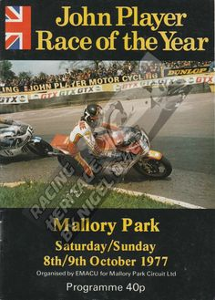 John Player race of the year at Malory Park programme 8th / 9th October 1977.   Autographed by Kork Ballington, Mac Hobson, Steve Wright, Alan North and Pekka Nurmi.