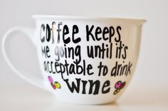 Coffee keeps me going until it's acceptable to by UmphreyDesigns