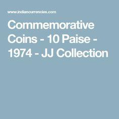 Commemorative Coins - 10 Paise - 1974 - JJ Collection