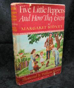 """Wow...I had totally forgotten about this book. """"Five Little Peppers and How They Grew"""" ..."""