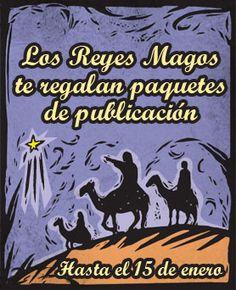 Los Reyes Magos regalan paquetes de publicación en Palibrio.