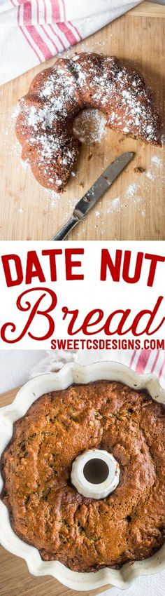 Date nut bread- this delicious bread is moist, chewy and full of flavor!