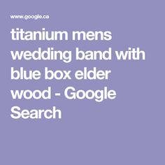 titanium mens wedding band with blue box elder wood - Google Search