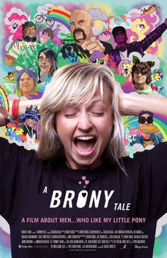'A Brony Tale', A Documentary About the Adult Men Who Love the Animated Series 'My Little Pony: Friendship Is Magic'