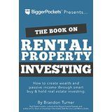 The Book on Rental Property Investing: How to Create Wealth and Passive Income Through Intelligent Buy & Hold... Price: USD 22.49 | UnitedStates