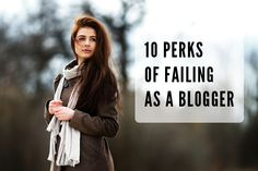 Does failure actually make you a better blogger? We think so.