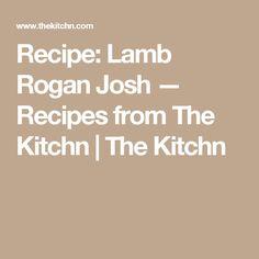 Recipe: Lamb Rogan Josh — Recipes from The Kitchn | The Kitchn