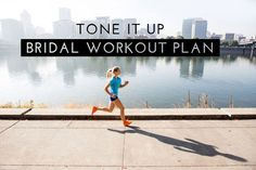 Tone It Up Bridal Workout Plan | theglitterguide.com