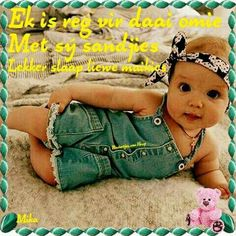 Baby Messages, Goeie Nag, Nighty Night, Sleep Tight, Night Quotes, Afrikaans, Cute Quotes, Good Night, Baby Kids