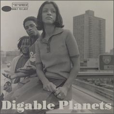 Digable Planets - Built To Last Mix by Conçu pour durer Digable Planets, The Pharcyde, Acid Jazz, Woman Singing, African American Culture, Hip Hop Art, Hip Hop And R&b, Hip Hop Outfits, Iconic Photos