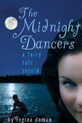 """The Midnight Dancers"" by Regina Doman."