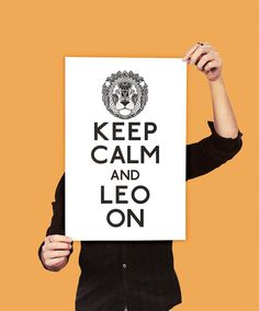 Keep Calm and Leo On
