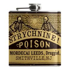 Some folks like water. Some folks like wine. But I like the taste of straight strychnine! This 6 ounce flask features a screw down cap and full stainless steel construction with laser welded edges and