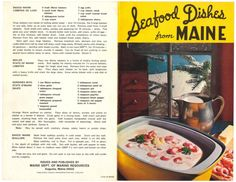 Baked Maine Lobster De Luxe, Boiled State Of Maine Lobster, Baked Maine Scallops, Shrimp Boil, Maine Clam Chowder, Baked Maine Ocean Perch Fillets In Tomato Sauce, Holiday Planked Pollock, Quoddy Fish Chowder, Baked Fish Turbot, Broiled Mackerel With Mustard Paste, Mustard Parsley Paste - Seafood Dishes From Maine, Circa 1967  #Maine #Seafood #Recipes #Cookbook #Vintage #ClamCowder #Scallops #YourEveryDaySanta #Eudaemonius #BlueMarbleBounty #Yesteryear