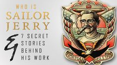 """INFLUENCERS: Norman """"Sailor Jerry"""" Collins, the legend behind old school tattoo."""