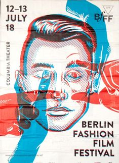 Berlin Fashion Film Festival – found in Mitte on InspirationdeYou can find Poster designs and more on our website.Berlin Fashion Film Festival – found in Mitte on Inspirationde Film Poster Design, Event Poster Design, Event Posters, Graphic Design Posters, Graphic Design Illustration, Graphic Design Inspiration, Poster Designs, Theatre Posters, Flyer Design