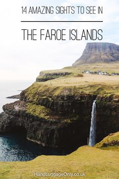 14 Amazing Sights You Have To See In Europe's Most Dramatic Country - The Faroe Islands - Hand Luggage Only - Travel, Food & Photography Blog