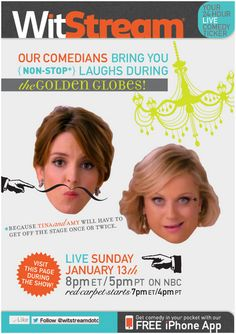 These two lovely ladies can't make the entire Golden Globes show funny.  Which is why WitStream is taking over TVGuide.com on Sunday night, to bring you all the best Tweets about the biggest night in Hollywood where the celebs are allowed to drink