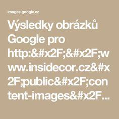 Výsledky obrázků Google pro http://www.insidecor.cz/public/content-images/cz/inspiration/dsc-1086.jpg