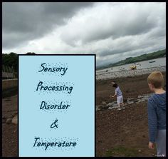 Sensory Temperature Issues and Possible Solutions