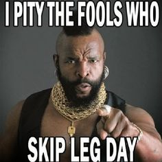 A Mr T Pity The Fool meme. Caption your own images or memes with our Meme Generator. Jane Austen, I Pity The Fool, Mr T, Bb Beauty, Jw Humor, Funny Humor, The A Team, Workout Humor, Funny Workout