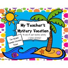 Where is my teacher? Kids love a great mystery and this unit is sure to catch and hold their attention! Students use clues to try to decide where their teacher went on vacation. There are also bonus activities included!