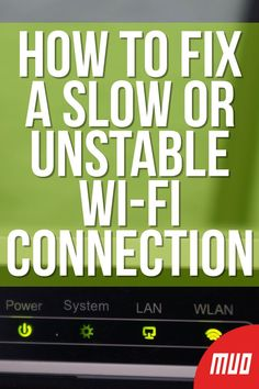 How to fix a slow or unstable wi fi connection technology hacks computers technology hacks computers Types Of Technology, Android Technology, Technology Hacks, Technology Integration, Science And Technology, Medical Technology, Energy Technology, Instructional Technology, Educational Technology
