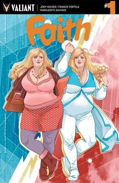 We take a look at FAITH #1, the new miniseries from Valiant Comics.