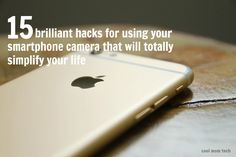 Smartphone camera hacks and other cool tech picks