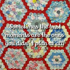 Look for and find happiness in the little spontaneous joys of life. They are everywhere. Don't let them go unnoticed!  Vintage Grandmother Flower Garden quilt top shared by Cheryl at our Illinois workshops this past weekend.  Love that red!  #quilt #quilting #patchwork #quiltville #bonniekhunter #vintagequilt #antiquequilt #deepthoughts #wisewords #wordsofwisdom #quiltvillequote