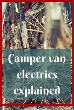 Build a camper van - electrics explained Vw T3 Camper, Build A Camper Van, Camper Life, Diy Camper, Truck Camper, Camper Trailers, Hiace Camper, Travel Camper, Transit Camper