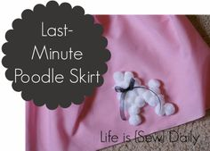 Life Is Daily How To Make A Last Minute Poodle Skirt