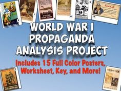 This fantastic lesson plan has students utilizing higher-level thinking skills to analyze 15 primary source propaganda posters from World War I. Included is everything you will need for this lesson, including a worksheet, 15 full color propaganda posters, and an answer key.