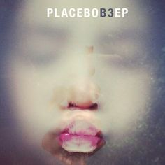 iTunes Artwork for 'B3 - Ep (by Placebo)'