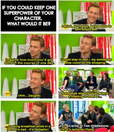 An army of Tom Hiddlestons... I WANT ONE!!!!