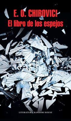 E.O. Chirovici- El libro de los espejos- 9788439732723