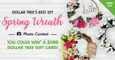 Spring Wreath Photo Contest which presenting you for a superb chance to win gift card. Entrants of the Contest are US and ends on Dollar Tree Gift Card, Diy Spring Wreath, Easter Colouring, Spring Photos, Dollar Tree Store, Wreath Forms, Gift Card Giveaway, Hoppy Easter, Flower Crafts