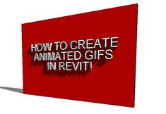 How to Create Animated GIFs in Revit