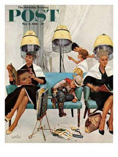 """""""Cowboy Asleep in Beauty Salon,"""" Saturday Evening Post Cover, May 1961 - Norman Rockwell Comics Vintage, Poster Vintage, Pin Up, Images Vintage, Vintage Art, Retro Art, Vintage Prints, Vintage Hair Salons, Norman Rockwell Art"""