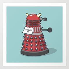 Exterminate Me (Dr Who) Art Print by See Mike Draw - $19.00