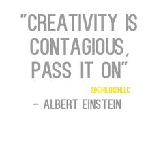 Creativity is something that should be shared and is the key to innovation. Creativity and social innovation is what we are all about at Childish! We want to help you reach your goals ! Please visit our website and share your creative thoughts with us. thinklikeachild.com #creativity #innovation #creative #childish