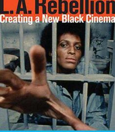 """Read """"L. Rebellion Creating a New Black Cinema"""" by available from Rakuten Kobo. Rebellion: Creating a New Black Cinema is the first book dedicated to the films and filmmakers of the L. Critique Cinema, New Cinema, Video Artist, Oral History, Girl Standing, High School Girls, I Am The One, Independent Films, Feature Film"""