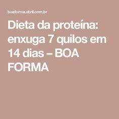 Dieta da proteína: enxuga 7 quilos em 14 dias – BOA FORMA