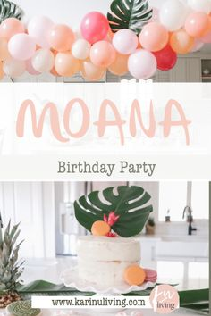 How to throw a Moana Birthday Party with beautiful muted pastels, tropical flowers and plants and a tropical balloon garland Moana Birthday Party, 3rd Birthday Parties, Diy Birthday, Birthday Party Decorations, Birthday Ideas, Balloon Garland, Balloons, Simple First Birthday, Hawaiian Theme