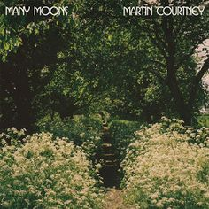 """Rock and More By Addison de Witt: Martin Courtney - """"Many Moons"""" (2015)"""