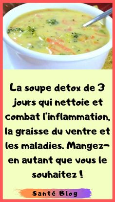 3 day detox soup that cleanses and fights inflammation belly fat and disease Turmeric Detox, Natural Liver Detox, Atkins, Clean Eating Soup, Cleanse Your Liver, 3 Day Detox, Best Detox, Girl Cooking, Fat Burning Drinks