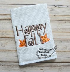 Happy Fall embroidery design - Beau Mitchell Boutique
