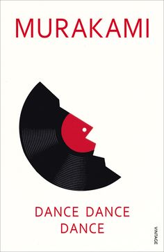 Dance Dance Dance (The Rat #4) by Haruki Murakami. Published by Vintage Books in 2012.