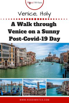 Pin Me - A Walk through Venice on a Sunny Post-Covid 19 Day - rossiwrites.com